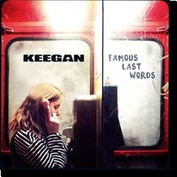 Famous Last Words 2016 Keegan